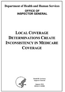 Medicare Local Coverage Determinations Create Inconsistency in Medicare Coverage
