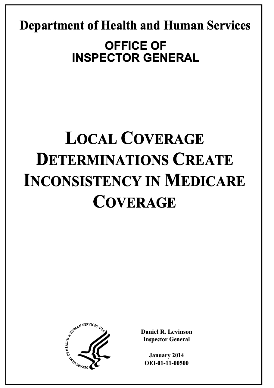 You are currently viewing Medicare Local Coverage Determinations Create Inconsistency in Medicare Coverage